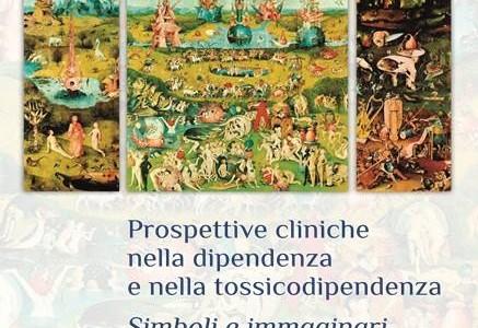 Prospettive cliniche nella dipendenza e nella tossicodipendenza